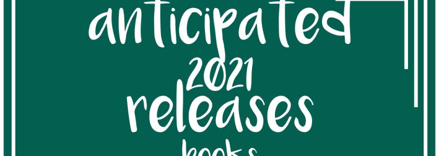 anticipated 2021 releases books